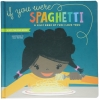 Lucy Darling - Book - If You Were Spaghetti thumbnail